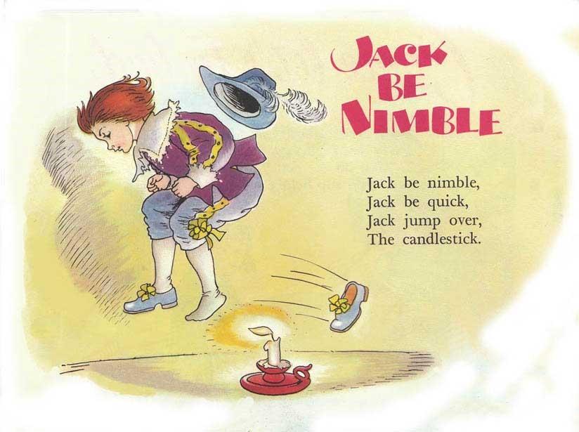 Jack Be Nimble, Jack Be Quick